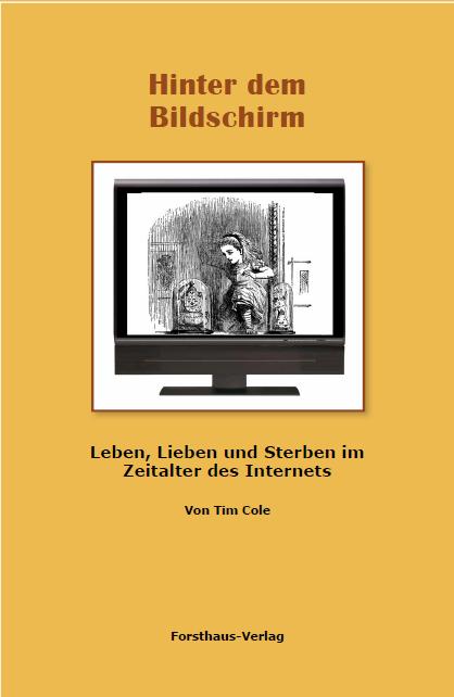 Hinter dem Bildschirm - das Buch zum Blog